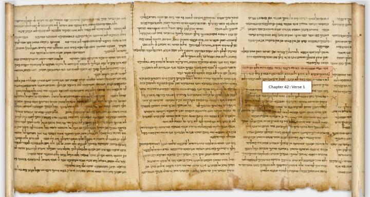 上图:1947年昆兰洞穴发现的死海古卷以赛亚书卷之42章1-4节。以赛亚书卷包含了希伯来圣经中的66章,抄写于主前125年之前,是死海古卷中最古老的一卷书,主耶稣时代的以赛亚书可能就是上图中的样式。