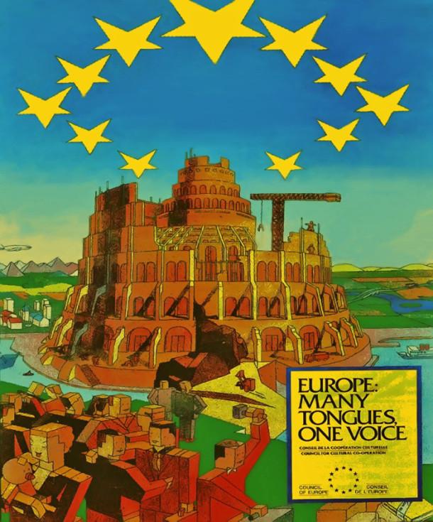 上图:1992年欧洲议会大厦开工时的海报,右下方的口号是:欧洲,许多方言,一个声音。在引发许多争议以后,这张海报就被禁发了。